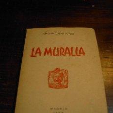 Libros de segunda mano - Jose Joaquin Calvo Sotelo, La muralla, Madrid, 1955 - 30639507