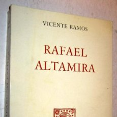 Libros de segunda mano: 1968 RAFAEL ALTAMIRA - VICENTE RAMOS. Lote 178171155