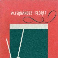 Libros de segunda mano: W. FERNÁNDEZ FLOREZ. VOLVORETA. NOVELA. ZARAGOZA, 1942. GALICIA. Lote 30881083