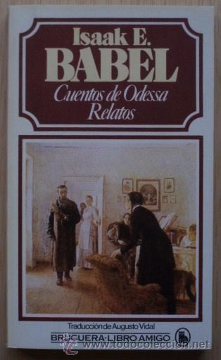 CUENTOS DE ODESSA. RELATOS DE ISAAK E. BABEL (Libros de Segunda Mano (posteriores a 1936) - Literatura - Narrativa - Otros)