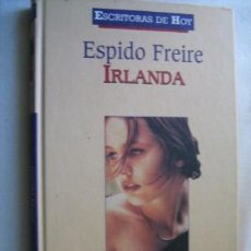 Libros de segunda mano: IRLANDA. FREIRE, ESPIDO. 2000. Lote 31065889