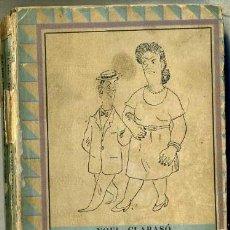 Libros de segunda mano: HUMOR : NOEL CLARASÓ -LA BATALLA DE LAS TERMO-PILAS (MONIGOTE DE PAPEL, 1946). Lote 31122810