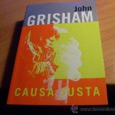 Libros de segunda mano: CAUSA JUSTA ( JOHN GRISHAM ) PRIMERA EDICION BOLSILLO ( LE3). Lote 31168629