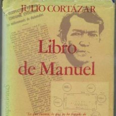 Libros de segunda mano: JULIO CORTÁZAR : LIBRO DE MANUEL (EDHASA, 1977). Lote 31170771