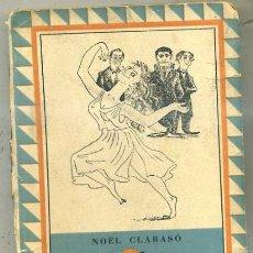 Libros de segunda mano: NOEL CLARASO : LA SEÑORA PANDURO SIRVE PAN BLANDO (MONIGOTE DE PAPEL, 1946) PRIMERA EDICIÓN. Lote 31185892