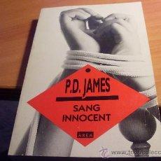 Libros de segunda mano: SANG INNOCENT ( P.D. JAMES ) PRIMERA EDICIO EN CATALA (LB1). Lote 295406523