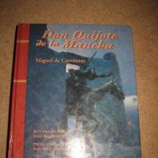 Libros de segunda mano: DON QUIJOTE DE LA MANCHA ILUSTRADO POR SEGRELLES PROLOGO DE ANTONIO MUÑOZ MOLINA 1996. Lote 31269899