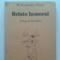 Libros de segunda mano: RELATO INMORAL - W. FERNANDEZ FLOREZ- COLECCION DE HUMOR LA MANDIBULA BATIENTE. Lote 31451743
