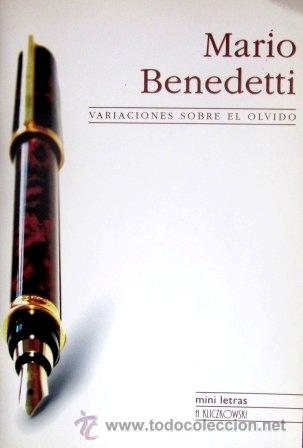 MARIO BENEDETTI - VARIACIONES SOBRE EL OLVIDO - MINI LETRAS H. KLICZKOWSKI - 2006 (Libros de Segunda Mano (posteriores a 1936) - Literatura - Narrativa - Otros)