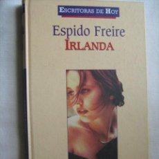 Libros de segunda mano: IRLANDA. FREIRE, ESPIDO. 2000. Lote 31585604