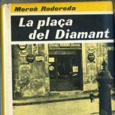 Libros de segunda mano: MERCÉ RODOREDA : LA PLAÇA DEL DIAMANT (CLUB EDITOR, 1980) EN CATALÁN. Lote 31731268
