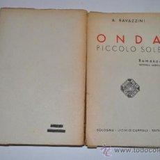 Libros de segunda mano: ONDA PICCOLO SOLE ARMANDA RAVAZZINI RA15281. Lote 31751050