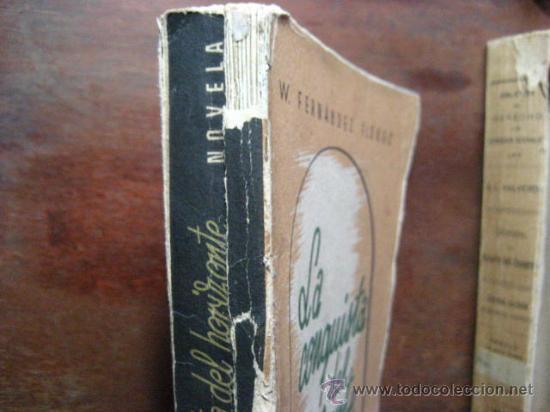 Libros de segunda mano: la conquista del horizonte, fernandez florez, zaragoza libreria general 1942 ( antg vra3 - Foto 2 - 32105275