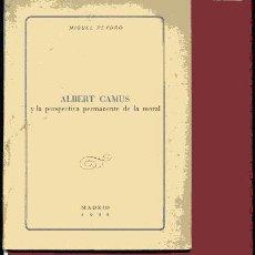 Libros de segunda mano: PEYDRO,,,,ALBERT CAMUS Y LA PERSPECTIVA PERMANENTE DE LA MORAL .... Lote 32132428