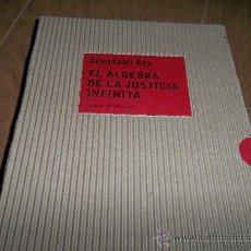 Libros de segunda mano: EL ALGEBRA DE LA JUSTICIA INFINITA CIRCULO DE LECTORES. Lote 32249369