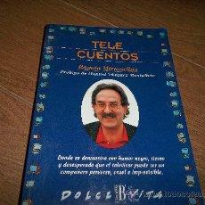 Libros de segunda mano: TELE CUENTOS RAMON MIRAVILLAS. Lote 32262942