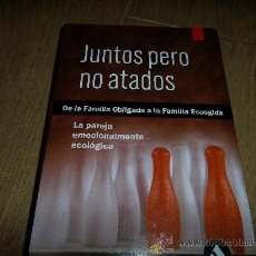 Libros de segunda mano: JUNTOS PERO NO ATADOS 2005. Lote 159802825