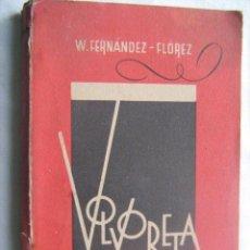 Libros de segunda mano: VOLVORETA. FERNÁNDEZ-FLÓREZ, W. 1942. Lote 32447322