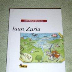 Libros de segunda mano: IÑI LIBRO. LIBURUA. IAUN ZURIA. JUAN MANUEL ETXEBARRIA. IBAIZABAL.BOOK. LOTE ÉPSILON.. Lote 32440716