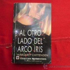 Libros de segunda mano: LIBRO AL OTRO LADO DEL ARCO IRIS MARGARET CHITTENDEN . Lote 32449018