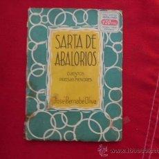 Libros de segunda mano: LIBRO SARTA DE ABALORIOS CUENTOS Y PROSAS MENORES JOSE BERNABE OLIVA L-1043. Lote 32528778