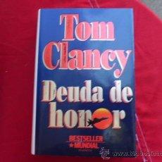 Libros de segunda mano: LIBRO DEUDA DE HONOR TOM CLANCY L-1183. Lote 32582146