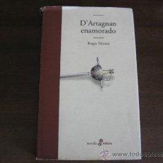 Libros de segunda mano: D'ARTAGNAN ENAMORADO - ROGER NIMIER - EDHASA. Lote 32563860