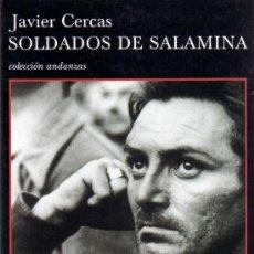 Libros de segunda mano: SOLDADOS DE SALAMINA JAVIER CERCAS,EDITADO POR TUSQUETS, 2001. Lote 32708522