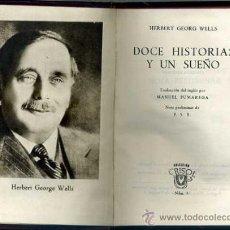 Libros de segunda mano: AGUILAR CRISOL Nº 3 - H. G. WELLS : DOCE HISTORIAS Y UN SUEÑO (1950) . Lote 32722146