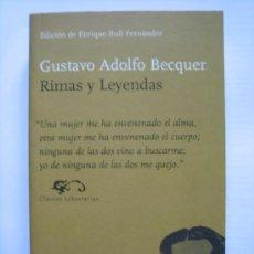 Libros de segunda mano: RIMAS Y LEYENDAS - GUSTAVO ADOLFO BECQUER. Lote 32735807