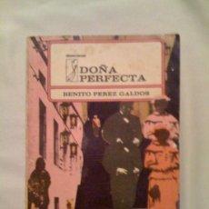 Libros de segunda mano: DOÑA PERFECTA, DE BENITO PÉREZ GALDÓS. ARTE Y LITERATURA, LA HABANA, 1971. Lote 32787889