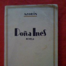 Libros de segunda mano: DOÑA INÉS, DE AZORÍN. BIBLIOTECA NUEVA, 1939. Lote 32798922