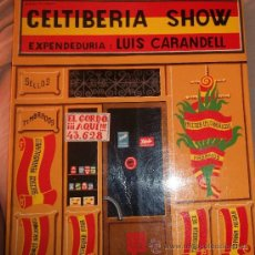 Luis CARANDELL. Celtiberia show. Madrid, Guadiana, 1970