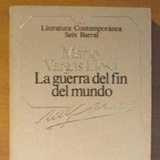 Libros de segunda mano: LA GUERRA DEL FIN DEL MUNDO. MARIO VARGAS LLOSA. LITERATURA CONTEMPORANEA Nº 3. SEIX BARRAL 1984.. Lote 32848867