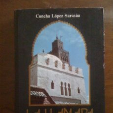 Libros de segunda mano: LA LLAMADA DEL ALMUÉDANO, DE CONCHA LÓPEZ SARASÚA. CÁLAMO, 1991. FIRMADO Y DEDICADO.. Lote 32883628