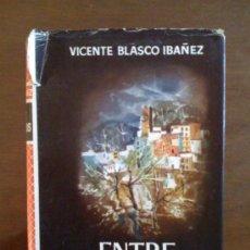 Libros de segunda mano: ENTRE NARANJOS, DE VICENTE BLASCO IBÁÑEZ. PLANETA, 1955.. Lote 33025267