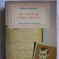 Libros de segunda mano: DU COTÉ DE CHEZ SWANN. PROUST, MARCEL. 1966. Lote 33107783