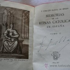 Libros de segunda mano: MEMORIAS DE LAS REINAS CATÓLICAS DE ESPAÑA. FLÓREZ DE SETIÉN (P. ENRIQUE). Lote 33114001