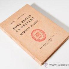 Libros de segunda mano: LIBRO, DOÑA ROSITA LA SOLTERA O EL LENGUAJE DE LAS FLORES - VOL.5,FED. GARCÍA LORCA - MARIANA PINEDA. Lote 33115219