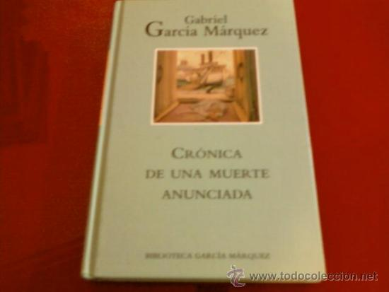 GABRIEL GARCIA MARQUEZ. CRONICA DE UNA MUERTE ANUNCIADA. RBA (Libros de Segunda Mano (posteriores a 1936) - Literatura - Narrativa - Otros)