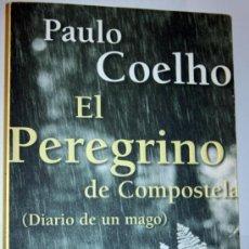 Libros de segunda mano: EL PEREGRINO DE COMPOSTELA. (DIARIO DE UN MAGO). PAULO COELHO. PLANETA. Lote 33203644