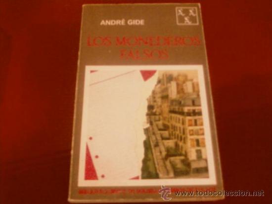 ANDRE GIDE. LOS MONEDEROS FALSOS. SEIX BARRAL (Libros de Segunda Mano (posteriores a 1936) - Literatura - Narrativa - Otros)