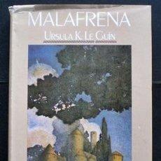 Libros de segunda mano: MALAFRENA - URSULA K. LE GUIN - EDHASA (1985) TAPA DURA CON SOBRECUBIERTA. Lote 33336815