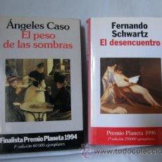 Libros de segunda mano: LOTE DOS PREMIO PLANETA -EL DESENCUENTRO +EL PESO DE LAS SOMBRAS ***NUEVOS***. Lote 33586185