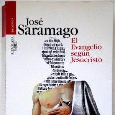 Libri di seconda mano: EL EVANGELIO SEGÚN JESUCRISTO - JOSÉ SARAMAGO - ALFAGUARA 1999. Lote 33673718