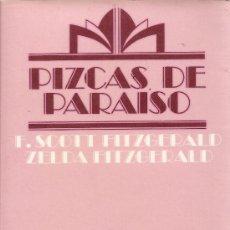 Libros de segunda mano: PIZCAS DE PARAÍSO DE F.SCOTT FITZGERALD Y ZELDA FITZGERALD. Lote 33677849