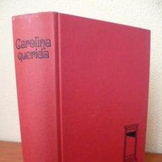 Libros de segunda mano: CAROLINA QUERIDA. SAINT-LAURENT, CECIL. 1970, 746 PAG.. Lote 33787305