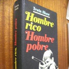 Libros de segunda mano: HOMBRE RICO, HOMBRE POBRE / IRWIN SHAW / CÍRCULO DE LECTORES 1977. Lote 37462312