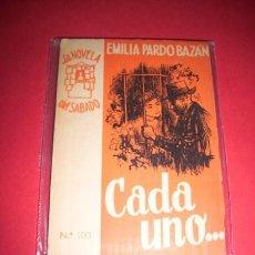 Libros de segunda mano: PARDO BAZÁN, EMILIA - CADA UNO. Lote 34022086