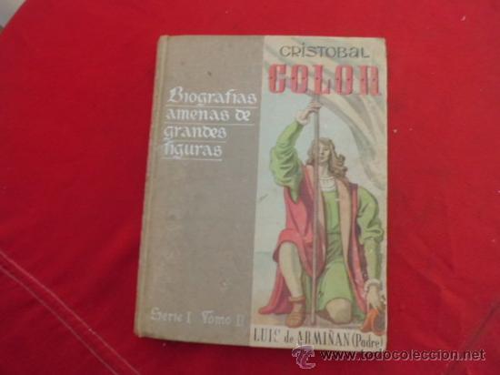 LIBRO CRISTOBAL COLON UNA VIDA FABULOSA LUIS DE ARMIÑAN L-2148 (Libros de Segunda Mano (posteriores a 1936) - Literatura - Narrativa - Otros)